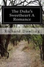 The Duke's Sweetheart a Romance