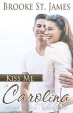 Kiss Me in Carolina