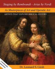 Staging by Rembrandt - Arias by Verdi