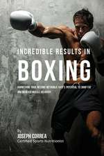 Incredible Results in Boxing