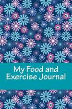 My Food and Exercise Journal