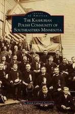 Kashubian Polish Community of Southeastern Minnesota