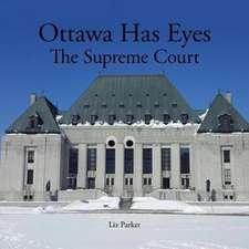 Ottawa Has Eyes