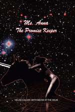 Ms. Anna the Promise Keeper