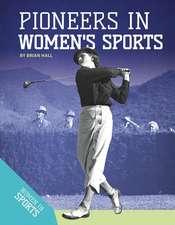 Pioneers in Women's Sports