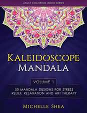 The Kaleidoscope Mandala Coloring Book