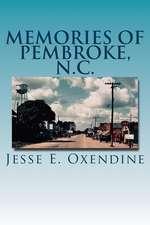 Memories of Pembroke, N.C.