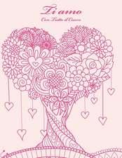 Ti Amo Con Tutto Il Cuore 1