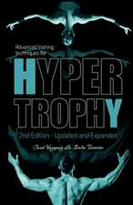 Advanced Training Techniques for Hypertrophy
