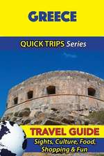 Greece Travel Guide (Quick Trips Series)