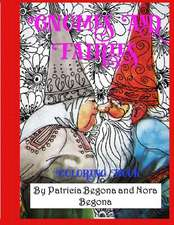 Gnomes and Fairies