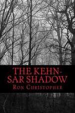 The Kehn-Sar Shadow