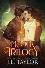 Magick Trilogy
