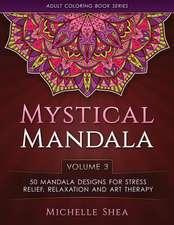 The Mystical Mandala Coloring Book