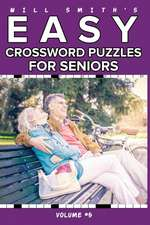 Will Smith Easy Crossword Puzzles for Seniors - Vol. 5