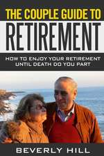 The Couple Guide to Retirement