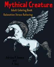 Mythical Creature Adult Coloring Book