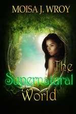 The Supernatural World