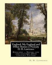 England, My England and Other Stories (1922), by D. H. Lawrence