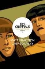 Sex Criminals Volume 4: Fourgy!