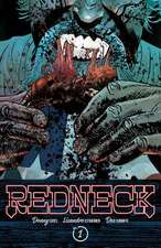 Redneck Volume 1: Deep in the Heart