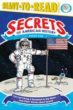 You Can't Bring a Sandwich to the Moon . . . and Other Stories about Space!: Space Age