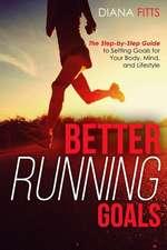 Better Running Goals