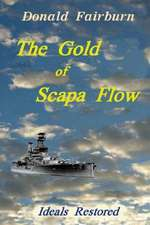 The Gold of Scapa Flow