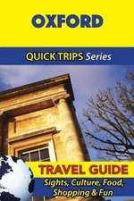 Oxford Travel Guide (Quick Trips Series)