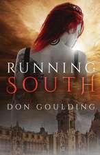 Running South