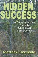 Hidden Success
