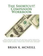 The Shortcut! Companion Workbook