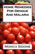 Home Remedies for Dengue and Malaria