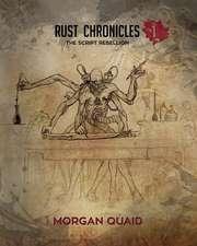 Rust Chronicles - Volume 1