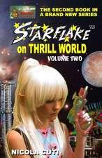 Starflake on Thrill World Volume Two-New