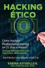 Hacking Etico 101 - Como Hackear Profesionalmente En 21 Dias O Menos!