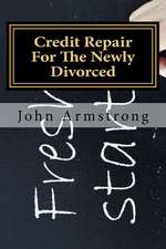 Credit Repair for the Newly Divorced