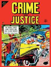 Crime and Justice #2