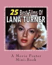 25 Best Films of Lana Turner