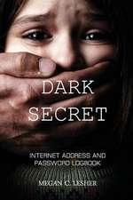 Dark Secret - Internet Address and Password Logbook