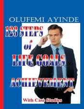 123 Steps of Life Goals Achievement