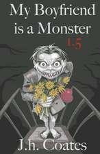 My Boyfriend Is a Monster 1.5