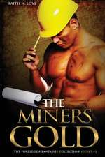 The Miners Gold
