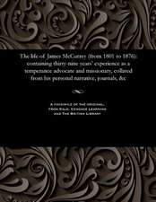 The Life of James McCurrey (from 1801 to 1876)
