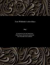 Tom Wildrake's Schooldays
