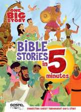 One Big Story Bible Stories in 5 Minutes (Padded): Connecting Christ Throughout God's Story