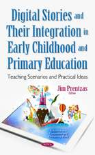 Digital Stories & Their Integration in Early Childhood & Primary Education: Teaching Scenarios & Practical Ideas