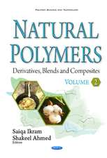 Natural Polymers: Derivatives, Blends & Composites -- Volume II