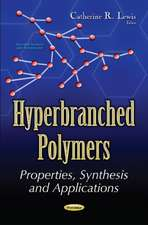 Hyperbranched Polymers: Properties, Synthesis & Applications