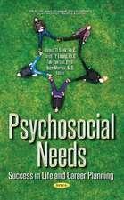 Psychosocial Needs: Success in Life & Career Planning